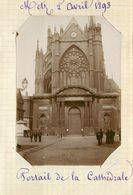 METZ  - Portal De La Cathédrale, 2 Avril 1893 (photo Format 11,6cm X 8,2cm Environ). - Places