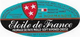 ETIQUETTE  DE  FROMAGE  11 X 5  ETOILE DE FRANCEELSA NORMANDIE EXPORT DIEUE  55 - Käse