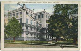 Baton Rouge - Old Deaf And Dumb School - Baton Rouge
