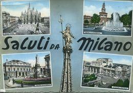 Italia - Saluti Da Milano (viaggiata) - Gruss Aus.../ Gruesse Aus...