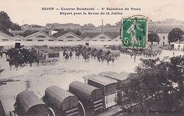 DIJON      CASERNE DELABORDE. 8 E ESCADRON DU TRAIN. DEPART POUR LA REVUE DU 14 JUILLET - Dijon