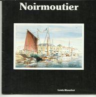 FASCICULE TOURISTIQUE VENDEE ILE DE NOIRMOUTIER VENDEE 85 ANNEES 80 NOMBREUSES PUBS ET INFORMATIONS - Dépliants Touristiques