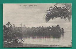 OCEANIE -TAHITI - POINTE DE PAPARA - Tahiti