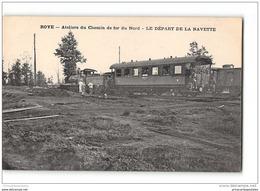 CPA 80 Roye Ateliers Du Chemin De Fer Du Nord Le Depart De La Navette - Roye
