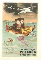 """LE PETIT OURS PHILBEE A FAIT NAUFRAGE - IMAGE CHROMO PUB PAIN D'EPICES DE DIJON """"PHILBEE"""" (8 X 12 Cm). - Süsswaren"""