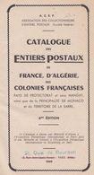 ACEP - 1949 - Catalogue Des Entiers Postaux De France, Algérie, Colonies Françaises, Protectorats, Mandat, Monaco, Sarre - Entiers Postaux