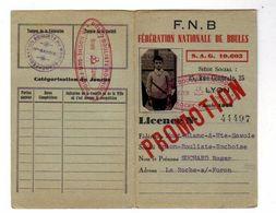 Carte De La Fèdèration Nationale De Boules Avec Licences De 1953.55.56.57.58.60.61. - Historische Dokumente