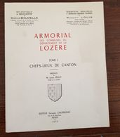 ARMORIAL Des Communes Du Département De La LOZERE. Chefs-lieux De Canton (1959) - Languedoc-Roussillon