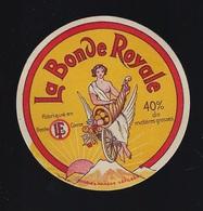 """Ancienne étiquette Fromage La Bonde Royale  """"LF"""" Louis Ferreux Fromagerie De Demangevelle Haute Saone 70 - Käse"""