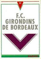 *Carte Cartonnée PANINI Divers - Logo Club 1993 - 342 Girondins De BORDEAUX - Trading Cards