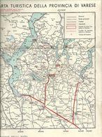 Cartina--  TURISTICA  VARESE  E   PROVINCIA  ANNI  40  -AFFETTATRICI  BILACE BAROZZI VARESE - Europa