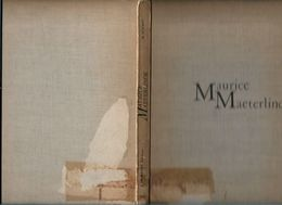BO 13/  MAURICE MAETERLINCK  Exemplaire N° 78   112 P.  PRACHT UITGAVE  Maar Kaft Beschadigd/ Bib Expl. - Kultur