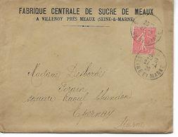 77 VILLENOY Fabrique Centrale De Sucre De Meaux Facture Effet De Commerce Enveloppe   ...G - Villenoy