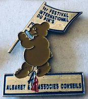 1er FESTIVAL INTERNATIONAL DU PIN'S - ALBARET ASSOCIES CONSEILS - OURS BRUN - BRAUNBÄR - ORSO BRUNO - BROWN BEAR - (26) - Städte