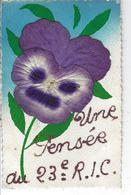 """Belle Carte Fantaisie Avec Fleur Collée """" Une Pensée Du 23 ème R.I """" - Carte Expédiée De PARIS - Autres"""