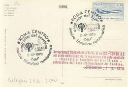 ITALIA - Roma 1979 - Anno Del Bambino UNICEF - Volo Speciale Alitalia Sul Cielo Di Roma Su Cartolina. - Transports