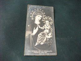 SANTINO HOLY PICTURE S. S. VERGINE DELLA CONSOLATA PREGATE PER NOI PROP. RIS. MISSIONI CONSOLATA - Godsdienst & Esoterisme