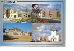 33 PESSAC Cpm  Multivues - Pessac