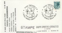 Italia - Aerogramma 406 Con Annullo Speciale: 2° Raid Aereo Della Pace Trento/Norimberga A Trento - 1979. - Transports