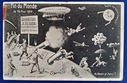 CP HUMOUR FIN DU MONDE 19 MAI 1910 PASSAGE COMETE DE HALLEY EDITION ELD - Catastrophes