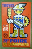 Catalogue Officiel De La 28e FOIRE DE CHAMPAGNE - TROYES - 7-15 Juin 1975 - Books, Magazines, Comics