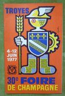 Catalogue Officiel De La 30e FOIRE DE CHAMPAGNE - TROYES - 4-12 Juin 1977 - Books, Magazines, Comics