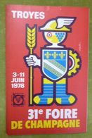 Catalogue Officiel De La 31e FOIRE DE CHAMPAGNE - TROYES - 3-11 Juin 1978 - Books, Magazines, Comics
