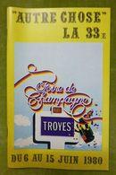"""Catalogue Officiel De La FOIRE DE CHAMPAGNE - TROYES - 6-15 Juin 1980 - """"Autre Chose"""" La 33e - Books, Magazines, Comics"""