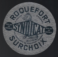 """Ancienne étiquette Fromage  Roquefort  Surchoix Syndicat Des Abdiquants De Roquefort Aveyron 12 """" Chien"""" - Cheese"""