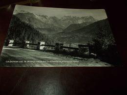 B767  Catena Del Monte Bianco Valled'aosta Della Strada Di Porta Littoria Viaggiata - Italia