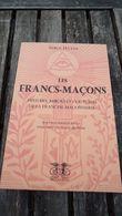 Les Francs-Maçons - Serge Hutin (voir Détails) - Autres