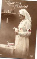 Militaire - Croix Rouge - 1918 Pour Nos Soldats ! Infirmère - Rode Kruis
