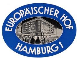 "Hotelaufkleber Etiquette Pour Valise "" Hamburg Hotel Europäischer Hof "" Kofferaufkleber Luggage Label Adesivi Per Hotel - Adesivi Di Alberghi"
