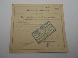 """Bon De Souscription Aux Actions """"Banque D'Outremer """" Bruxelles 1922 N°2947 - Bank & Insurance"""