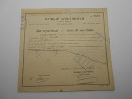 """Bon De Souscription Aux Actions """"Banque D'Outremer """" Bruxelles 1922 N°1606 - Bank & Insurance"""