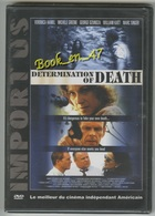 "{42421} DVD "" Determination Of Death "" ; Hamel , Greene , Dzunoza , Katt , Singer - Non Classés"