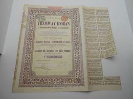 """Action De Capital Tramways D'Oran à Hammam-bou-Hadjar Et Extensions""""1908 Reste Des Coupons Algerie.N° 19501 - Railway & Tramway"""