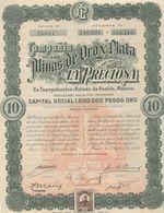 "COMPAGNIE DES MINES DE OROY PLATA ""LA PRECIOSA "" MEXIQUE -ANNEE 1909 - Mines"