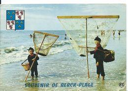 BERK-PLAGE  ( PAS DE CALAIS ) ....SOUVENIR   ....PÊCHEURS DE CREVETTES - Gruss Aus.../ Gruesse Aus...