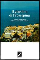 IL GIARDINO DI PROSERPINA - Toursim & Travels