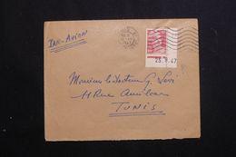 FRANCE - Enveloppe De Paris Pour Tunis En 1947, Affranchissement  Gandon 6fr ( Coin Daté ) - L 62615 - Marcophilie (Lettres)