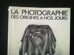 LA PHOTOGRAPHIE DES ORIGINES À NOS JOURS LIVRE DE L EXPOSITION BELGIQUE DAGUERRÉOTYPE APPAREIL PHOTO  TECHNIQUE HISTOIRE - Fotografía