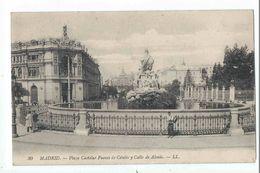 MADRID : Plaza Castelar Fuente De Cibeles Y Calle De Alcala - Edicion LL N°30 - Madrid