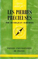Que Sais Je N° 572 : Les Pierres Précieuses Par Schubnel - Natualeza