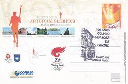 REVELO DE LA ANTORCHA OLIMPICA, BEJING 2008. JEUX OLYMPIQUES. ARGENTINE ENTIER AVEC SPC COLEJIO SAN JOSE TANDIL -LILHU - Ganzsachen