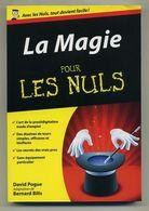 La Magie Pour Les Nuls - David Pogue - First Editions - Otros