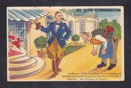 CPA - HUMOUR - UNE BONNE RECOMMANDATION - MARQUIS - France