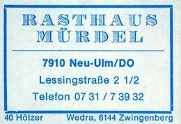 1 Altes Gasthausetikett, Rasthaus Mürdel, 7910 Neu-Ulm/DO, Lessingstraße 2 ½ #859 - Matchbox Labels