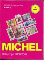 Michel Catalogue : Osteuropa 2006/07 Europa-Katalog Band 7. Moldawien Polen Russland Sowjetunion Ukraine Weissrussland - Postzegelcatalogus