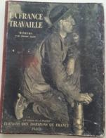 """LA FRANCE TRAVAILLE - Mineurs Par Pierre Hamp  """"Le Visage De La France"""" 1932 - Livres, BD, Revues"""